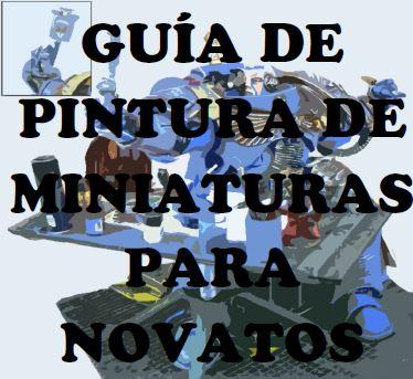 guia_de_pintura_de_miniaturas_para_novatos_por_ilore