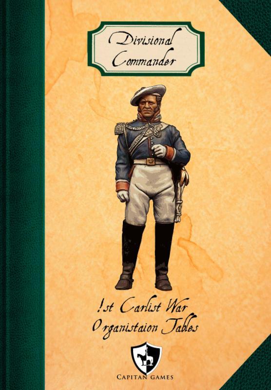 Capitan Games 1st Carlist War Organisation Tables
