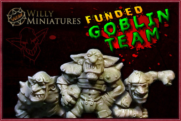 Willy Miniatures Goblin Team