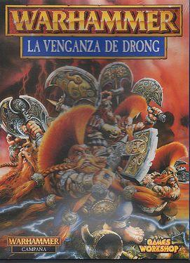Warhammer La Venganza de Drong
