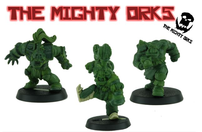 The Mighty Orks
